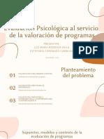 Evaluación psicológica al servicio de la valoración de programas