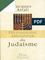 (Dictionnaire amoureux) Jacques Attali - Dictionnaire amoureux du judaïsme-Fayard, Plon (2009).epub