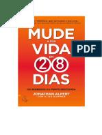 Mude a Sua Vida em 28 Dias - Alisa Bowman; Jonathan Alpert.pdf