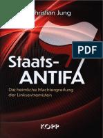 Jung, Christian - Staats-Antifa - Die heiml. Machtergr. der Linksextremisten.pdf