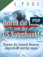 Paul, Ron - Befreit die Welt von der US-Notenbank (2013, 178 S., Text).pdf