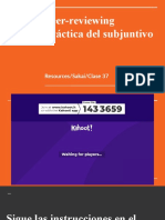 Clase 37 - 4 de noviembre - Peer reviewing y práctica del subjuntivo.pptx