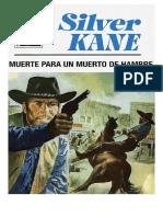 672 - Silver Kane - Muerte para un muerto de hambre