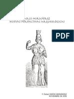 Arce Miraperez Nuevas Perspectivas Arqueologicas, F. Rafael Varón Hernández, 2008.