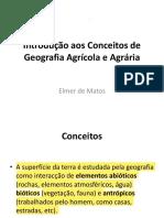Aula 2 Introdução aos Conceitos de Geografia Agrícola e Agrária