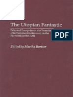 031331635X.Praeger.The.Utopian.Fantastic.Selected.Essays.from.the.Twentieth.International.Conference.on.the.Fantastic.in.the.Arts.Apr.2004.pdf