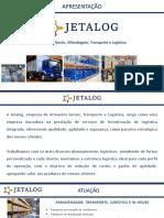 Apresentação Jetalog Armazéns Gerais, Transporte e Logística