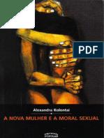A Nova Mulher e a Moral Sexual - Alexandra Kolontai