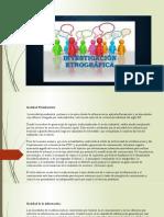 Mediante un trabajo de observación etnográfica Identifique en