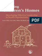 Managing children's homes - developing effective leadership in small organizations