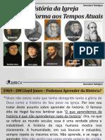 Seminário Teológico - História da Igreja - Pré-Reforma aos Dias Atuais - Parte 1