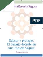 Educar_y_proteger_El_trabajo_docente_en_una_Escuela_Segura.pdf