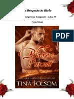 Tina Folsom - Serie Vampiros De Scanguards 11 - La Búsqueda De Blake