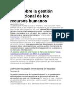 Todo sobre la gestión internacional de los recursos humanos