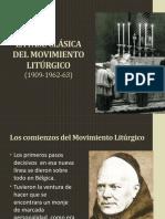 LA FASE CLÁSICA DEL MOVIMIENTO LITÚRGICO.pptx