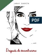 Despues de encontrarme (Bilogia Lucia 2) - Saray Garcia.pdf