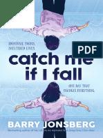 Catch Me if I Fall by Barry Jonsberg Chapter Sampler