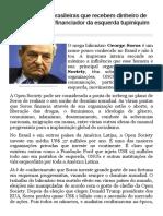 6 organizações brasileiras que recebem dinheiro de George Soros