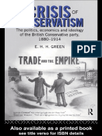 E.H.H. Green - The Crisis of Conservatism_ The Politics, Economics and Ideology of the Conservative Party, 1880-1914 (1996) - libgen.lc.pdf