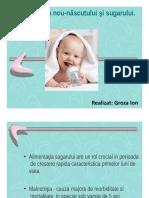 Alimentaţia nou-născutului şi sugarului.