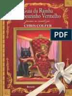 Guia da rainha chapeuzinho verm - Chris Colfer 83321