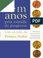 Cem anos pela estrada do progresso. Um século de Prêmio Nobel.pdf
