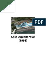 Caso Aquaparque (1993)