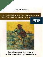 SAENZ, A., Las parabolas del Evangelio segun los padres de la Iglesia. La siembra divina y la fecundidad apostolica, 2003.pdf