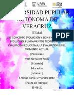 LOS CONCEPTO EVOLUCIÓN Y SIGNIFICADOS DE LA EVOLUCIÓN, FUNDAMENTOS TEÓRICOS DE LA EVALUACIÓN EDUCATIVA, LA EVALUACIÓN EN EL MOMENTO ACTUAL.