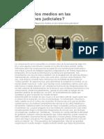 Influyen los medios en las resoluciones judiciales.docx