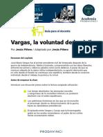 Vargas, la voluntad de lo civil - Guía para profesores - Aula Prodavinci