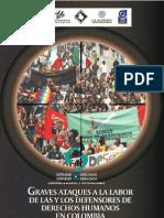 Ataques a Defensores de Derechos Humanos en Colombia