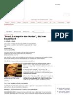Folha Online - Ilustrada - _Brasil é o império das ilusões_, diz Jean Baudrillard - 11_03_2007