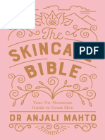 Anjali Mahto - The Skincare Bible_ Your No-Nonsense Guide to Great Skin-Penguin (2018)