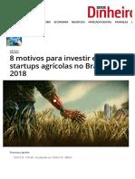 Notícia 3 - 8 motivos para investir em startups agrícolas no Brasil em 2018 - ISTOÉ DINHEIRO