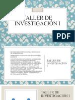 taller de investigacion protocolo