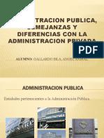 ADMIN PUBLICA Y PRIVADA SEMEJANZAS Y DIFERENCIAS GALLARDO.pptx