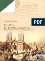 El Latín en El Perú Colonial. Diglosia e Historia de Una Lengua Viva