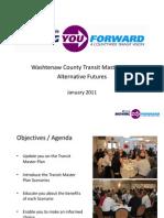The Ann Arbor Transit Authority's 3 Scenarios