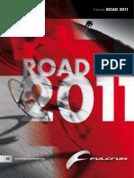 Catálogo Fulcrum 2011 Road CX