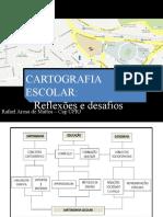 Apresentação Cartografia Escolar - RAFAEL AROSA