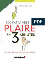 Comment plaire en 3 minutes, en tête-à-tête, au travail, en groupe ( PDFDrive ).pdf
