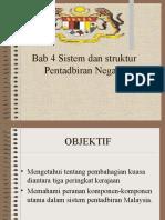 Bab 4 Sistem dan struktur Pentadbiran Negara