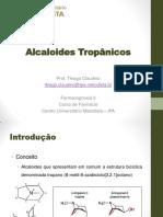 11 - Alcaloides Tropânicos