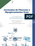 01 - Hormônios do Pâncreas e Hipoglicemiantes Orais