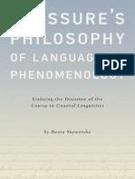 Beata Stawarska - Saussure's Philosophy of Language as Phenomenology_ Undoing the Doctrine of the Course in General Linguistics-Oxford University Press (2015).pdf