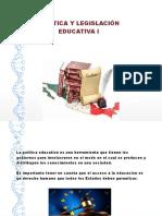 Politica y Legislacion Educativa Diapositivas Listas Sabado 12