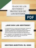 CUIDADO Y PROTECCION DE LOS SENTIDOS