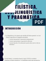 Estilística, sociolingüística y pragmática.pptx