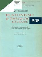 Daniélou J - Platonisme et théologie mystique doctrine spirituelle de Saint Grégoire de Nysse.pdf